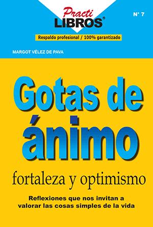 gotas de ánimo fortaleza y optimismo practilibros